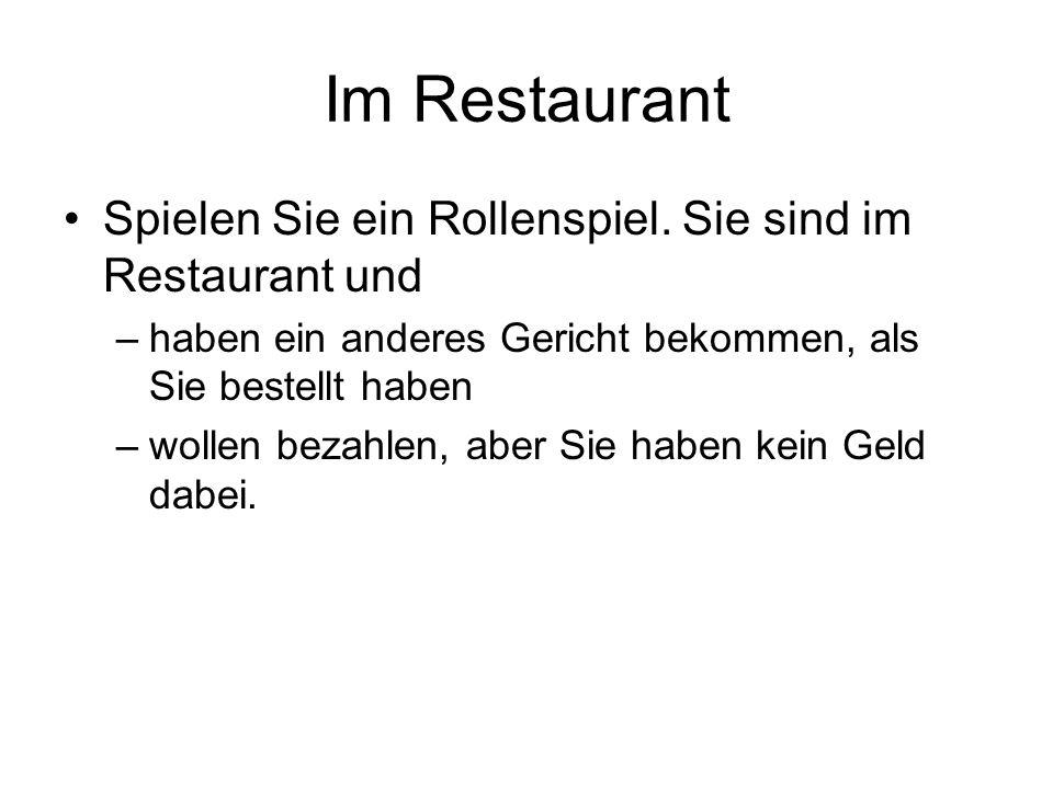 Im Restaurant Spielen Sie ein Rollenspiel.
