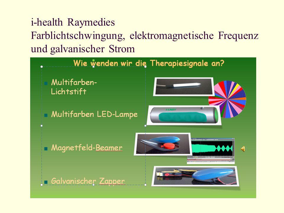 i-health Raymedies Farblichtschwingung, elektromagnetische Frequenz und galvanischer Strom