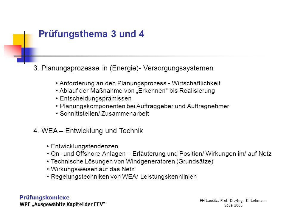 """Prüfungskomlexe WPF """"Ausgewählte Kapitel der EEV FH Lausitz, Prof."""