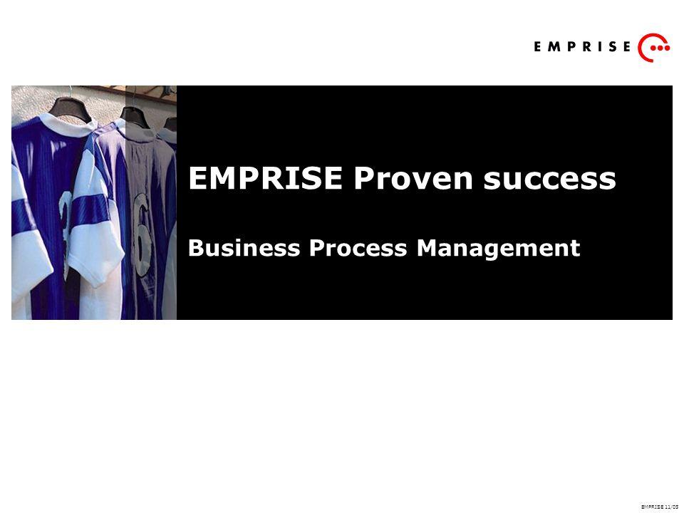 EMPRISE Proven success Business Process Management EMPRISE 11/05