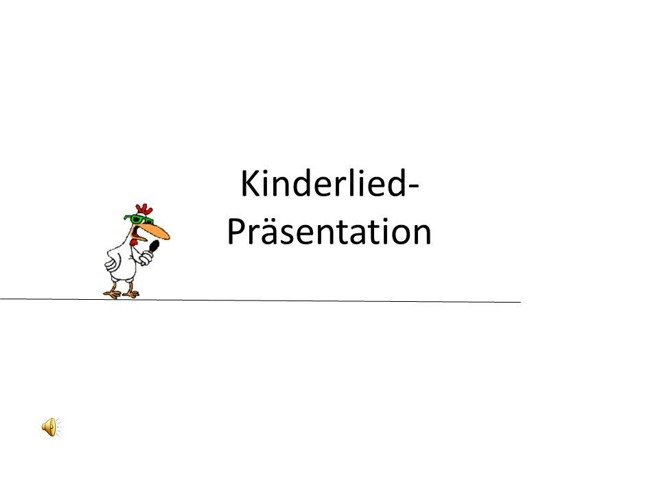 Kinderlied- Präsentation
