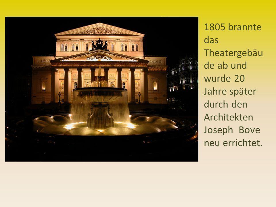 1805 brannte das Theatergebäu de ab und wurde 20 Jahre später durch den Architekten Joseph Bove neu errichtet.