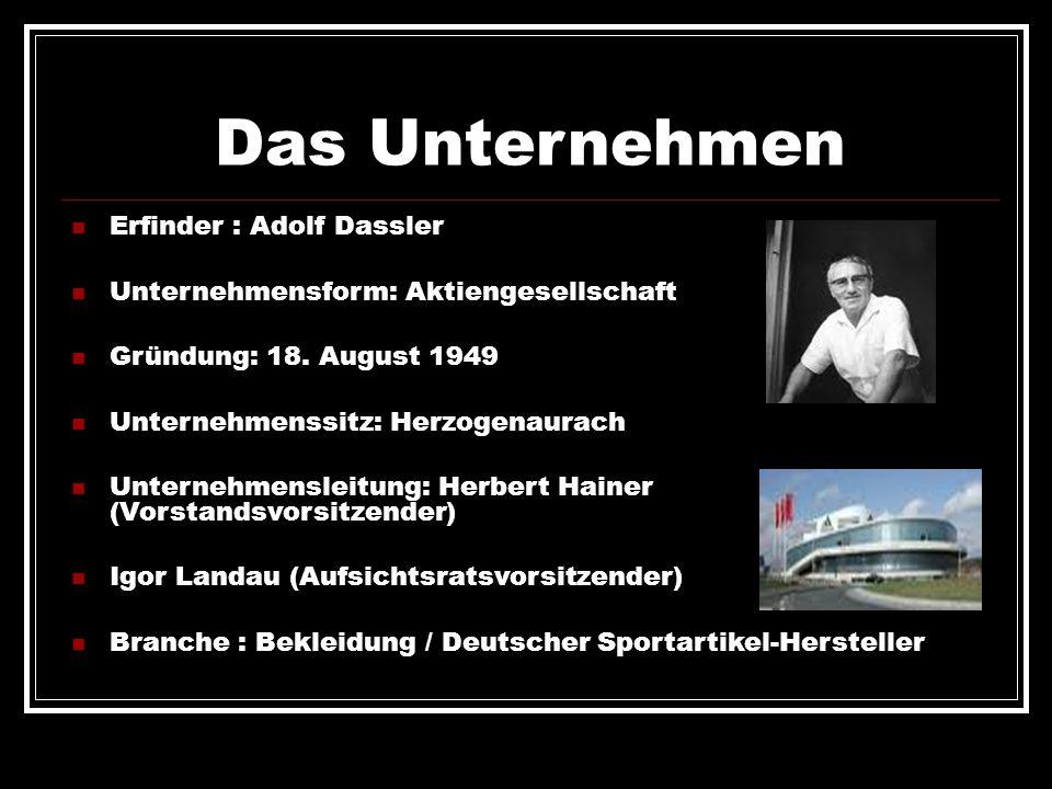 Das Unternehmen Erfinder : Adolf Dassler Unternehmensform: Aktiengesellschaft Gründung: 18. August 1949 Unternehmenssitz: Herzogenaurach Unternehmensl