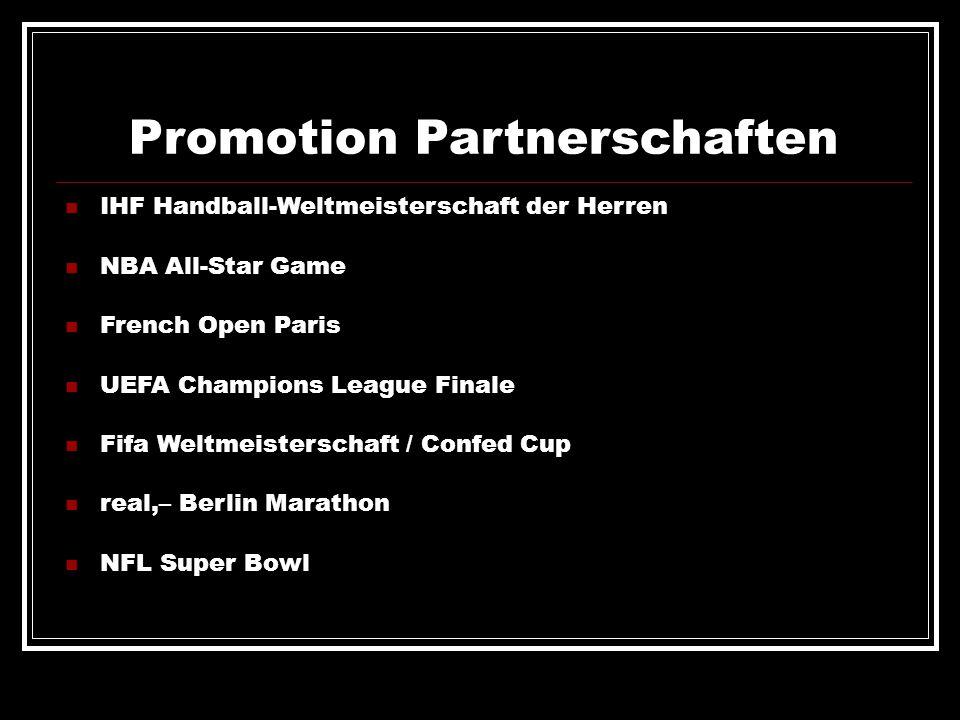 Promotion Partnerschaften IHF Handball-Weltmeisterschaft der Herren NBA All-Star Game French Open Paris UEFA Champions League Finale Fifa Weltmeisters