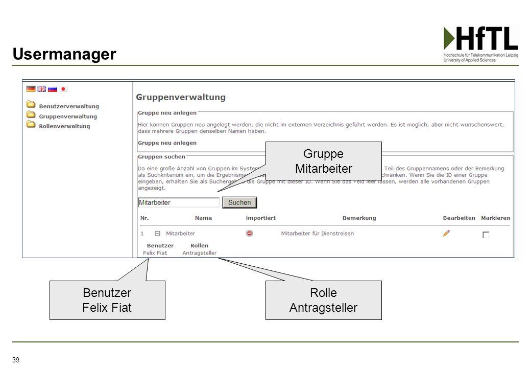 Usermanager 39 Gruppe Mitarbeiter Rolle Antragsteller Benutzer Felix Fiat