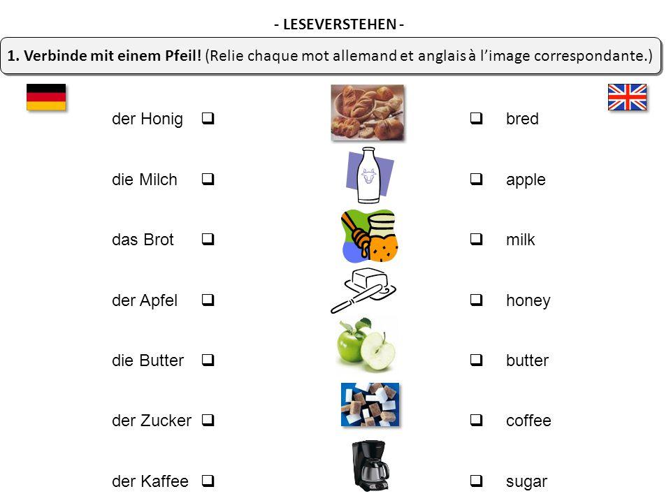 1. Verbinde mit einem Pfeil! (Relie chaque mot allemand et anglais à l'image correspondante.) - LESEVERSTEHEN -                