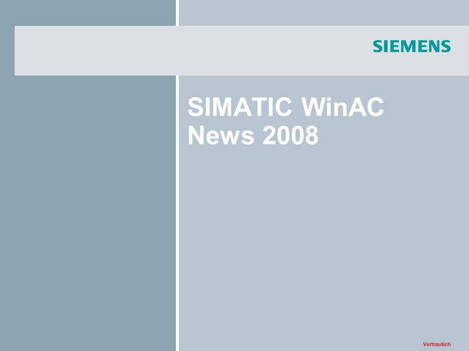 Vertraulich SIMATIC WinAC News 2008