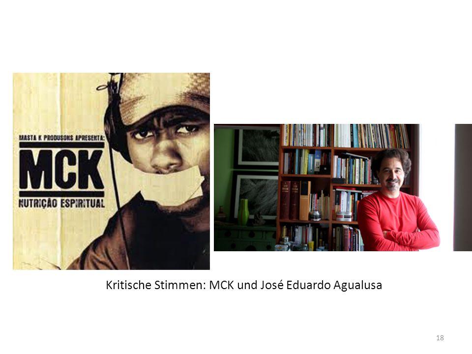 Kritische Stimmen: MCK und José Eduardo Agualusa 18