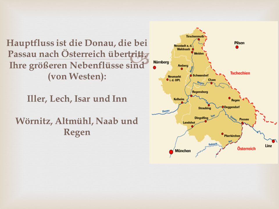  Hauptfluss ist die Donau, die bei Passau nach Österreich übertritt.