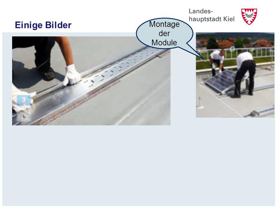 Einige Bilder Montage der Module