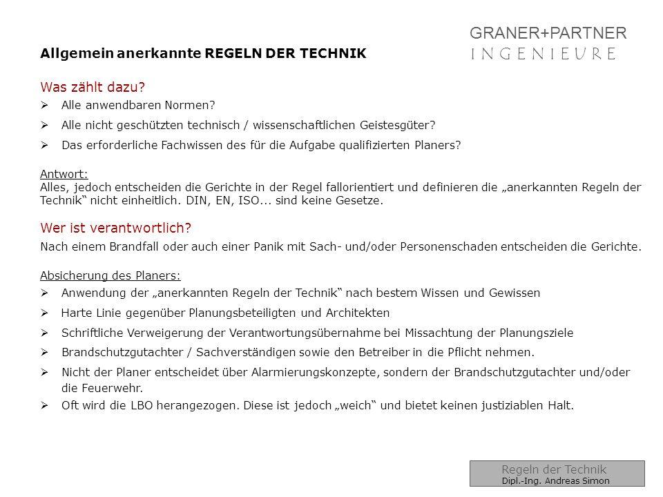 GRANER+PARTNER I N G E N I E U R EI N G E N I E U R E Für Sprachalarmanlagen geltende Regelwerke Übersicht Regelwerke Dipl.-Ing.