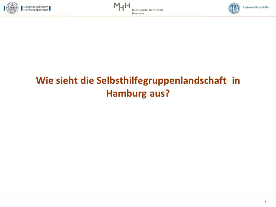 Wie sieht die Selbsthilfegruppenlandschaft in Hamburg aus? 8