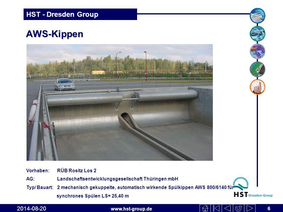 www.hst-group.de HST - Dresden Group AWS-Kippen 6 2014-08-20 Vorhaben: RÜB Rositz Los 2 AG: Landschaftsentwicklungsgesellschaft Thüringen mbH Typ/ Bauart: 2 mechanisch gekuppelte, automatisch wirkende Spülkippen AWS 800/6140 für synchrones Spülen LS= 25,40 m