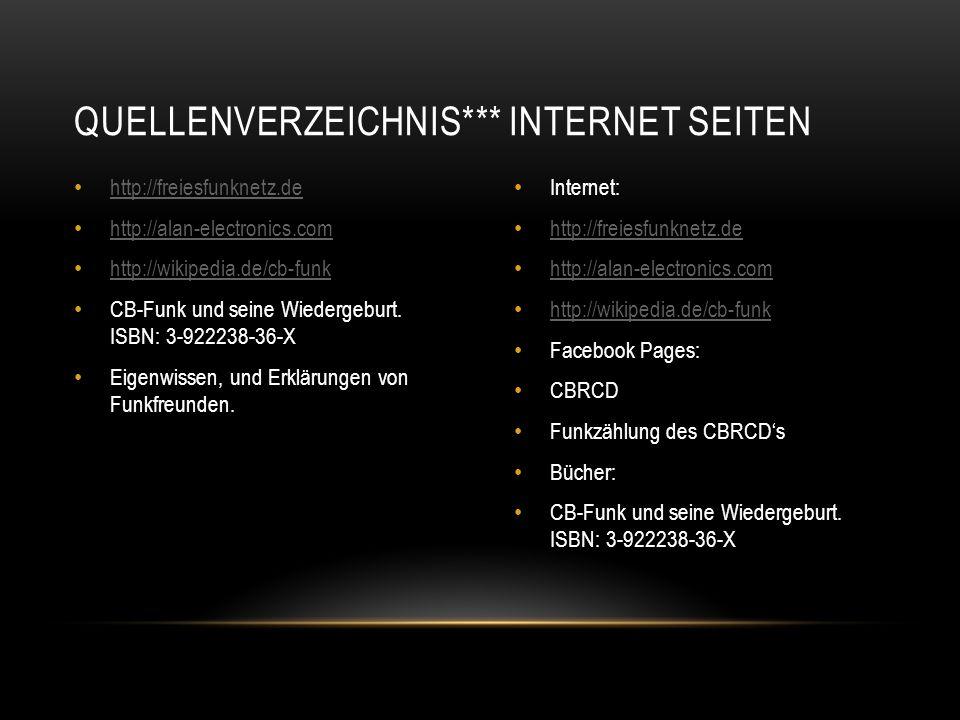 http://freiesfunknetz.de http://alan-electronics.com http://wikipedia.de/cb-funk CB-Funk und seine Wiedergeburt. ISBN: 3-922238-36-X Eigenwissen, und