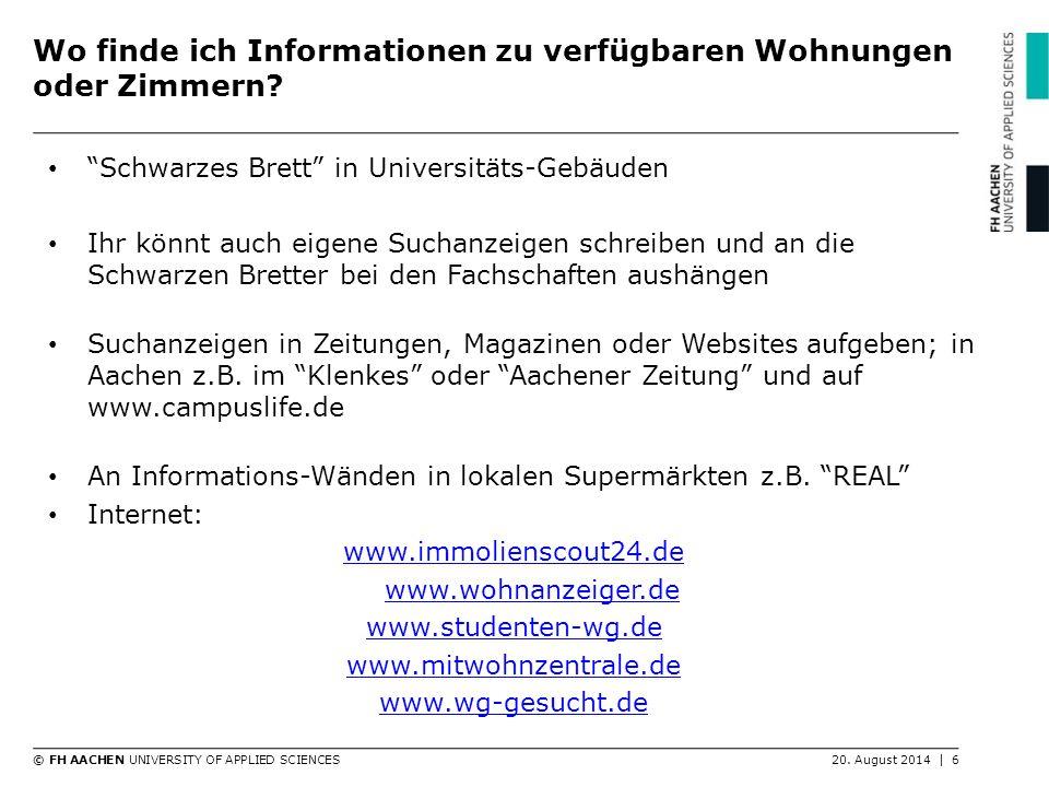 © FH AACHEN UNIVERSITY OF APPLIED SCIENCES20.August 2014   7 Möbliert vs.