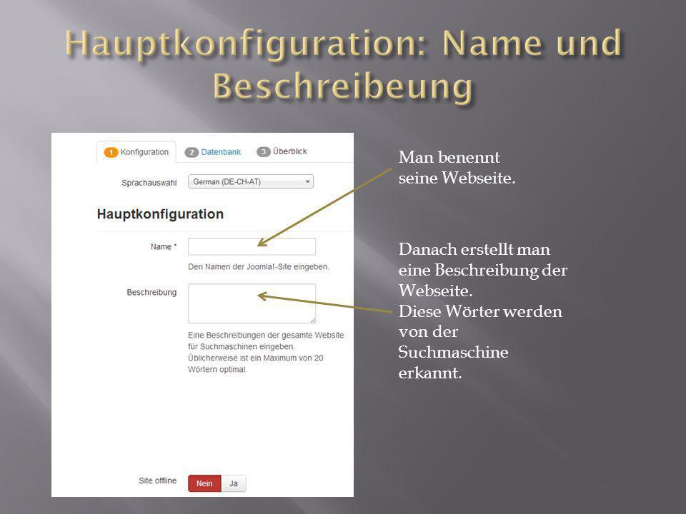Man benennt seine Webseite. Danach erstellt man eine Beschreibung der Webseite.