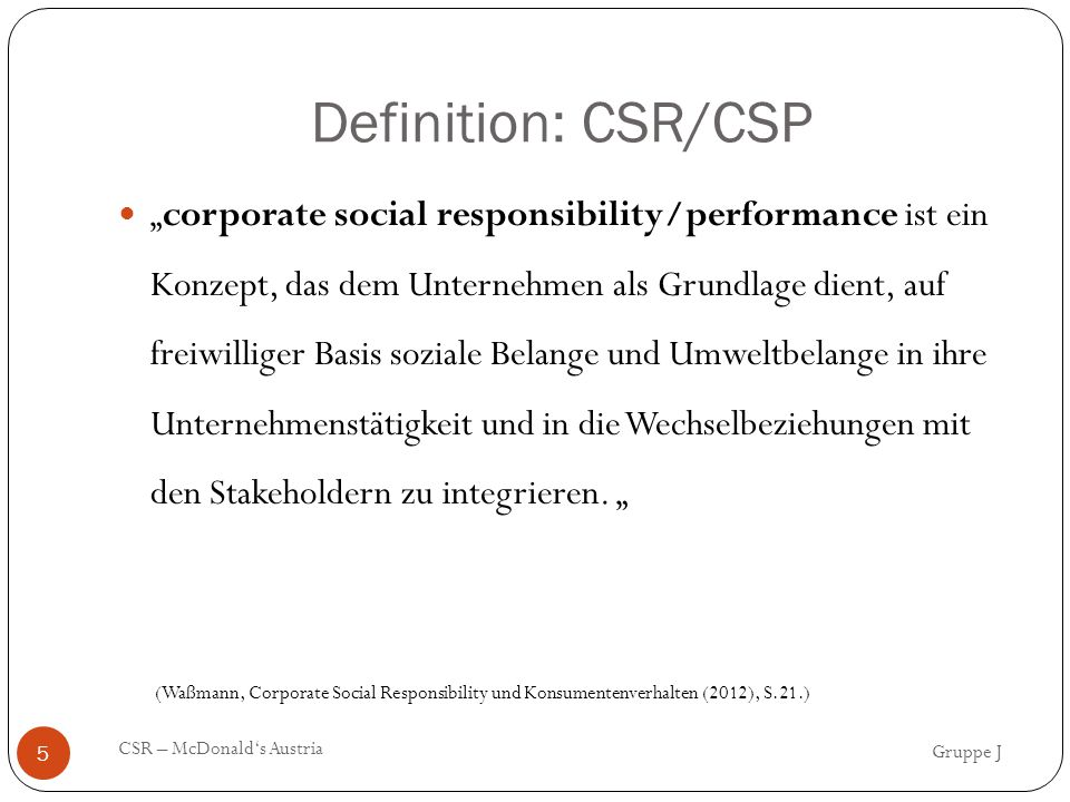 Gruppe J CSR – McDonald's Austria 6 (Waßmann, Corporate Social Responsibility und Konsumentenverhalten (2012), S.22.)