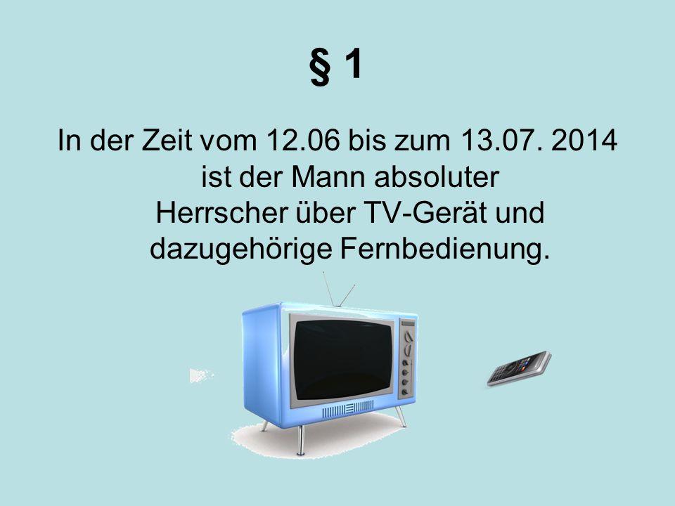 Hausordnung In der Zeit vom 12.06. bis zum 13.07.2014
