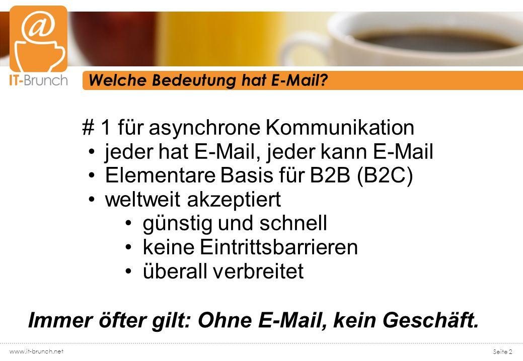 www.it-brunch.net Seite 2 Welche Bedeutung hat E-Mail.