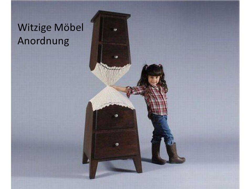 Witzige Möbel Anordnung