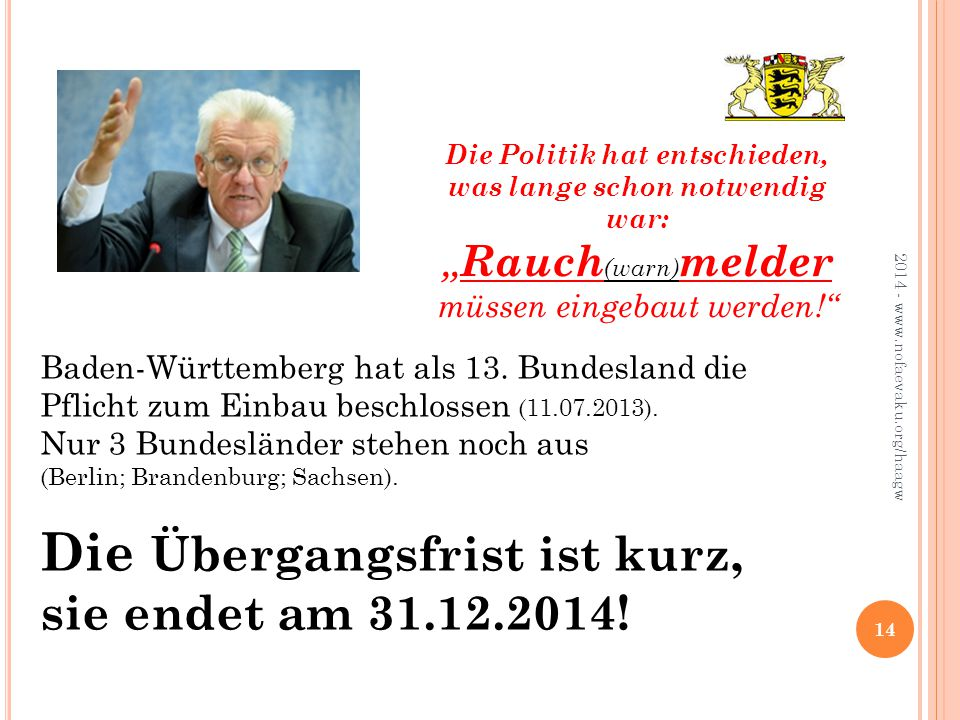 14 2014 - www.nofaevaku.org/haagw Baden-Württemberg hat als 13.