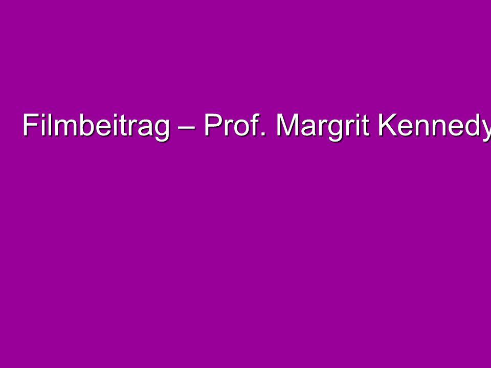 Filmbeitrag – Prof. Margrit Kennedy