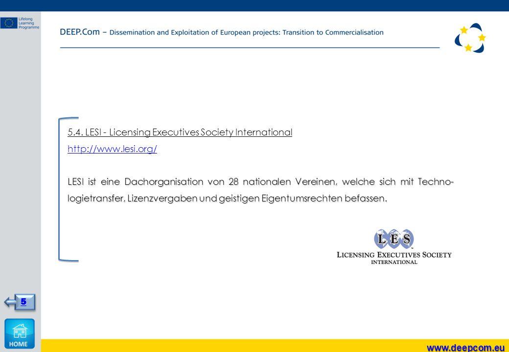 5.4. LESI - Licensing Executives Society International http://www.lesi.org/ LESI ist eine Dachorganisation von 28 nationalen Vereinen, welche sich mit