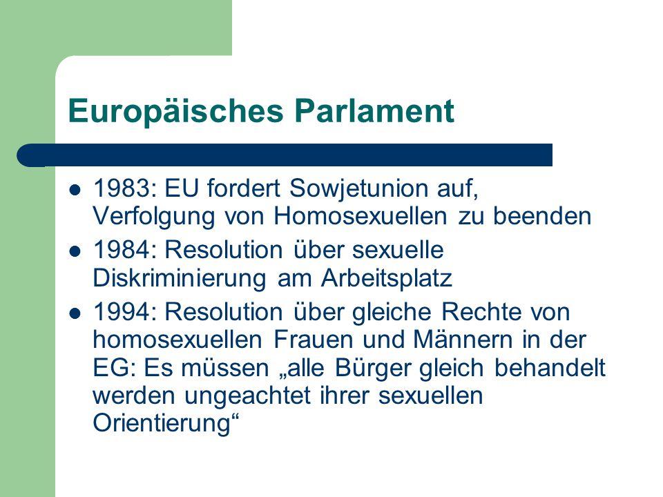 """Europäisches Parlament - Konflikte 1996: Rumänien beschließt Beibehaltung des Totalverbots homosexueller Kontakte, Europaparlament protestiert (Resolution), rumänisches Parlament revidiert seine Entscheidung 1997: Niederlande wollen Schutzkategorie """"sexuelle Orientierung aus dem EU-Vertrag nehmen, Europaparlament setzt die Kategorie durch"""