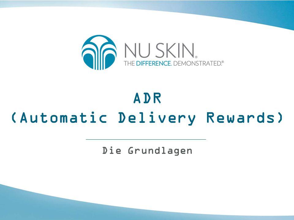 ADR (Automatic Delivery Rewards) ADR, der automatische Lieferservice, ist ein Programm, über das sich Vertriebspartner und Kunden nach Anmeldung Produkte monatlich liefern lassen können.