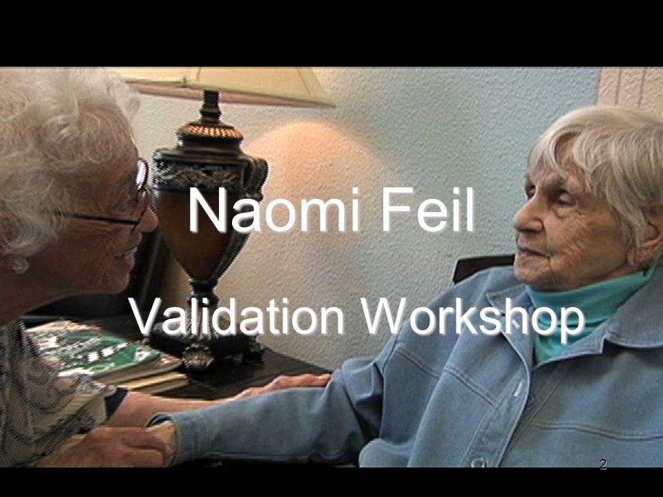 Naomi Feil Validation Workshop 2