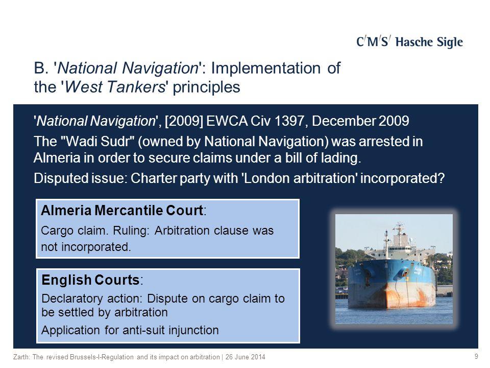 B. 'National Navigation': Implementation of the 'West Tankers' principles 'National Navigation', [2009] EWCA Civ 1397, December 2009 The