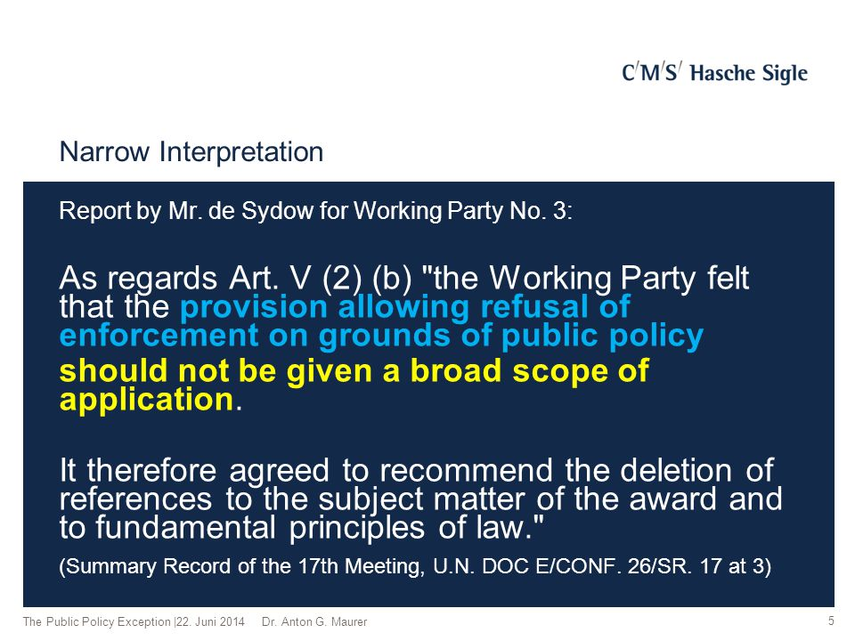 Narrow Interpretation Report by Mr. de Sydow for Working Party No. 3: As regards Art. V (2) (b)