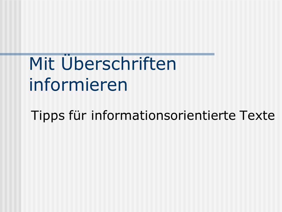Mit Überschriften informieren Tipps für informationsorientierte Texte