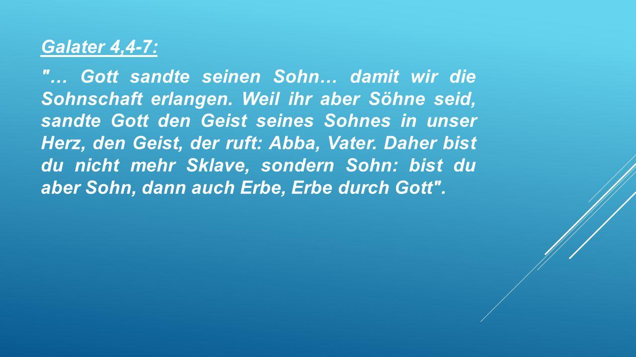 Galater 4,4-7: