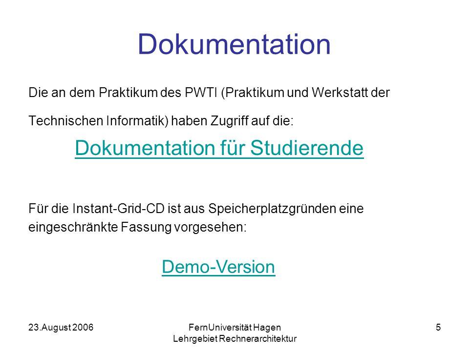 23.August 2006FernUniversität Hagen Lehrgebiet Rechnerarchitektur 6 Arbeiten mit der Simulation Die Simulation des Mikrorechners und der WebCam sieht als Beispiel- anwendung die Realisierung eines Dezimalzählers vor.