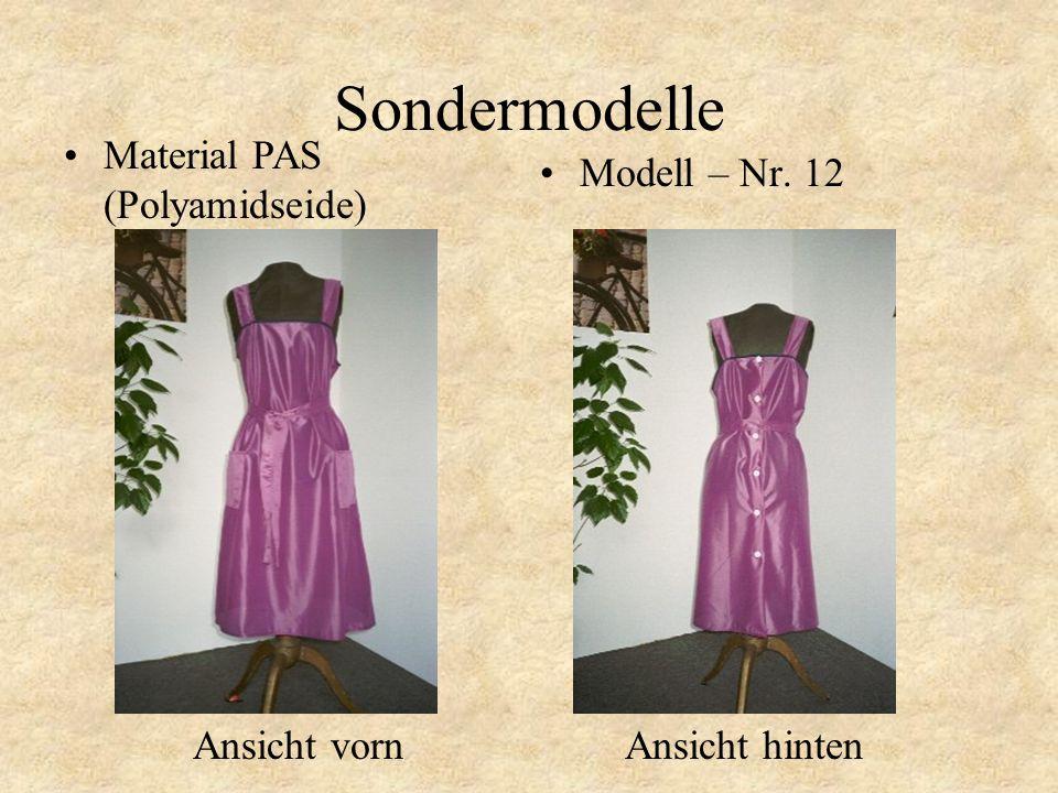 Sondermodelle Modell – Nr. 11 Ansicht vorn Ansicht hinten Material PAS (Polyamidseide)