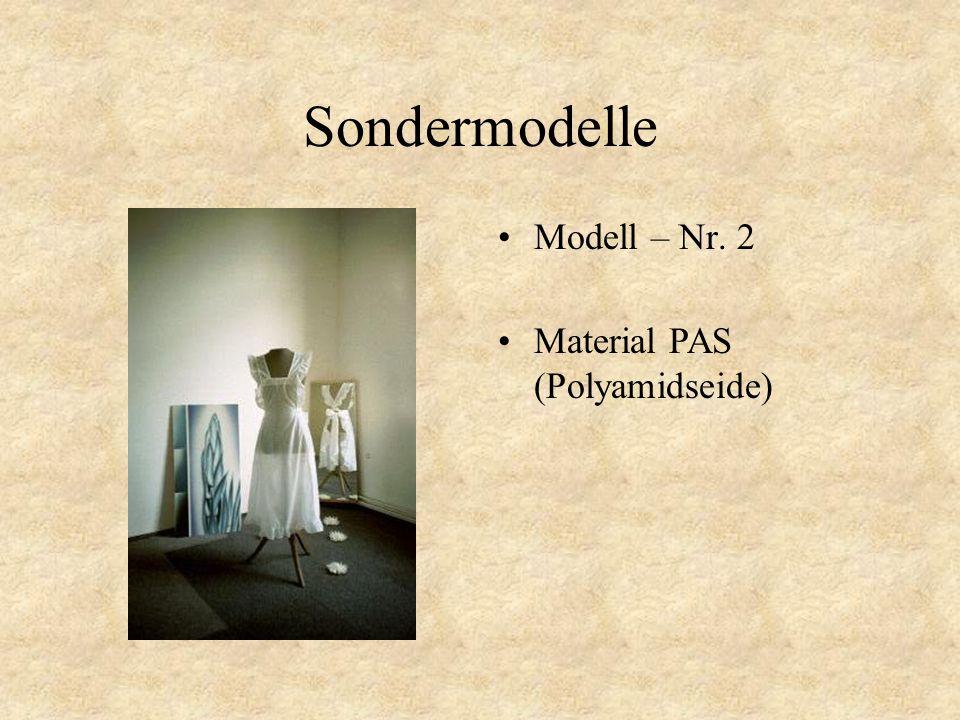 Sondermodelle Modell – Nr. 1 Material PAS (Polyamidseide) Zum Weiterschalten klicken