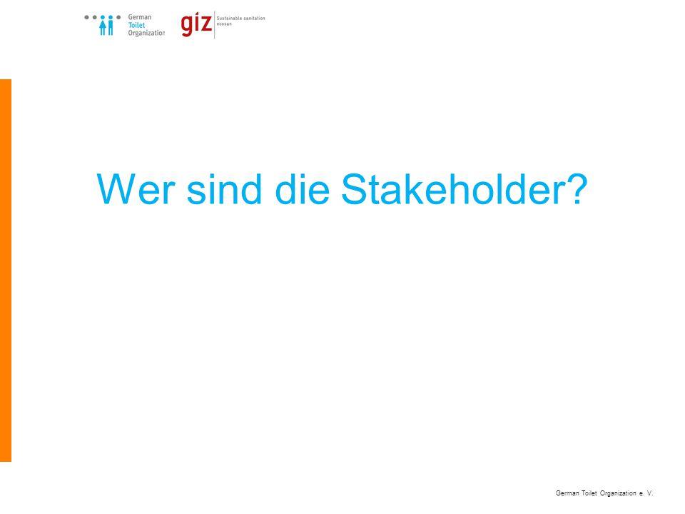 German Toilet Organization e. V. Wer sind die Stakeholder