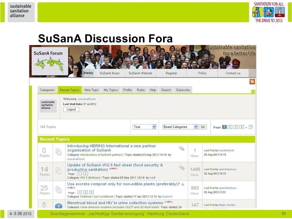 """4.-5.08. 2012 Grundlagenseminar: """"nachhaltige Sanitärversorgung"""", Hamburg, Deutschland10 SuSanA Discussion Fora"""