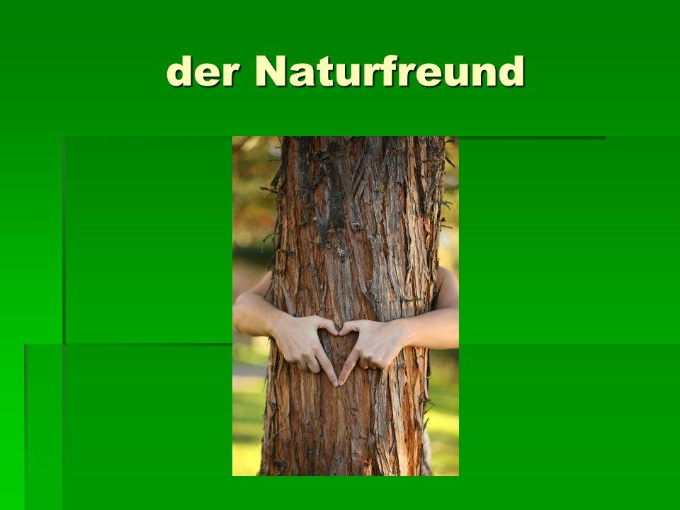 der Naturfreund