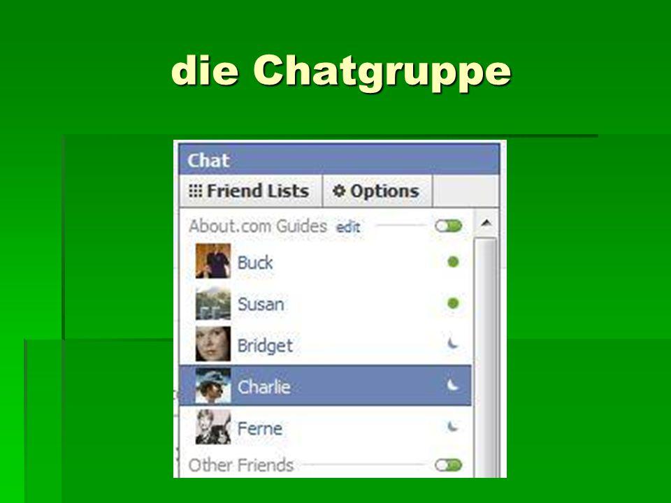die Chatgruppe