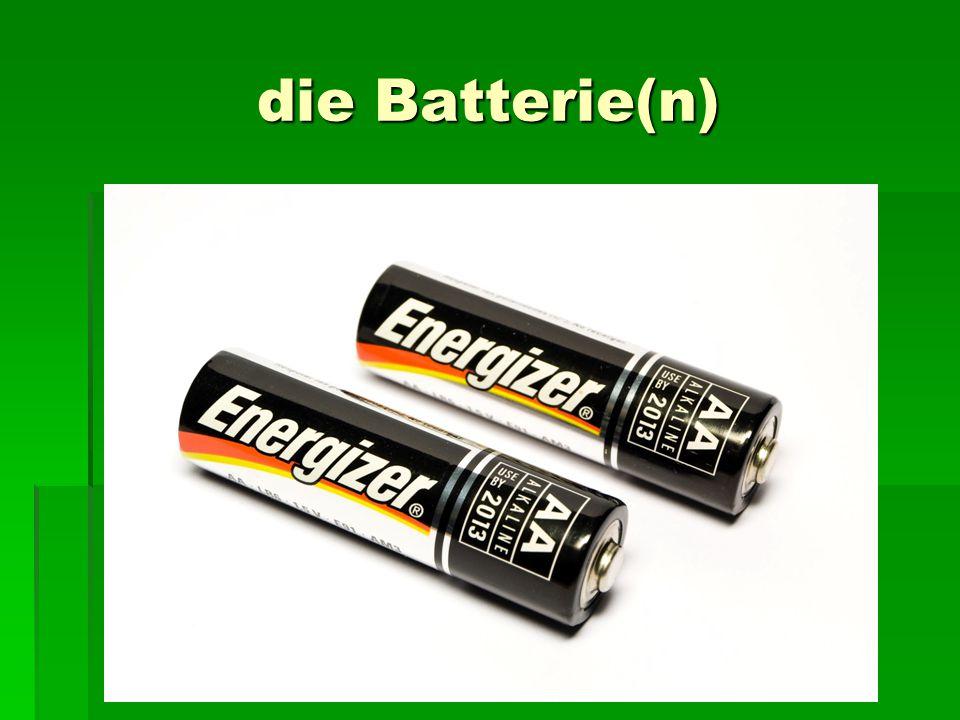 die Batterie(n)