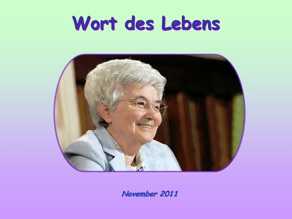 Wort des Lebens November 2011