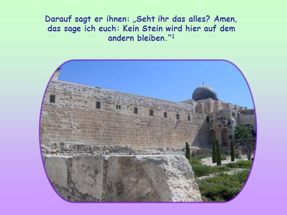 Jesus hat gerade den Tempel verlassen. Die Jünger wenden sich an ihn und weisen auf die Pracht und Größe des Gebäudes hin.