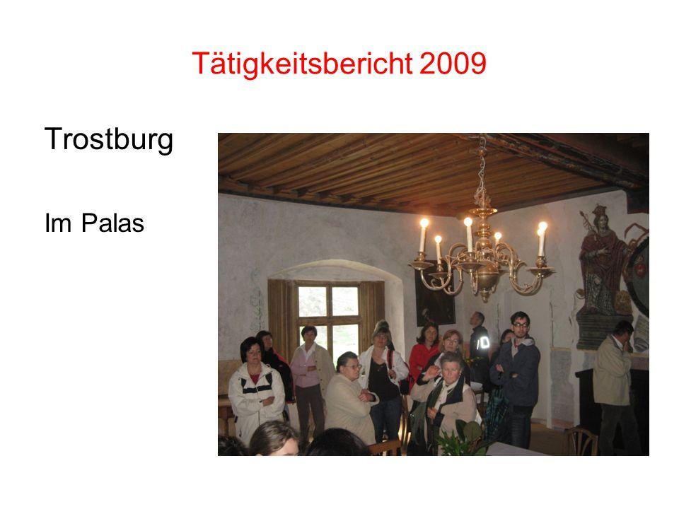 Tätigkeitsbericht 2009 Trostburg Im Palas