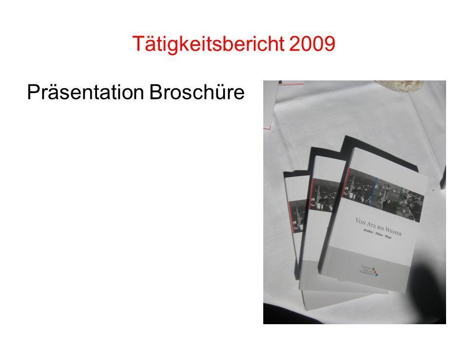 Tätigkeitsbericht 2009 Präsentation Broschüre