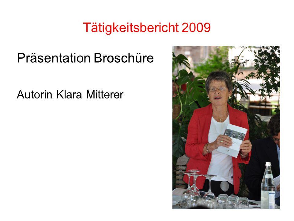 Tätigkeitsbericht 2009 Präsentation Broschüre Autorin Klara Mitterer