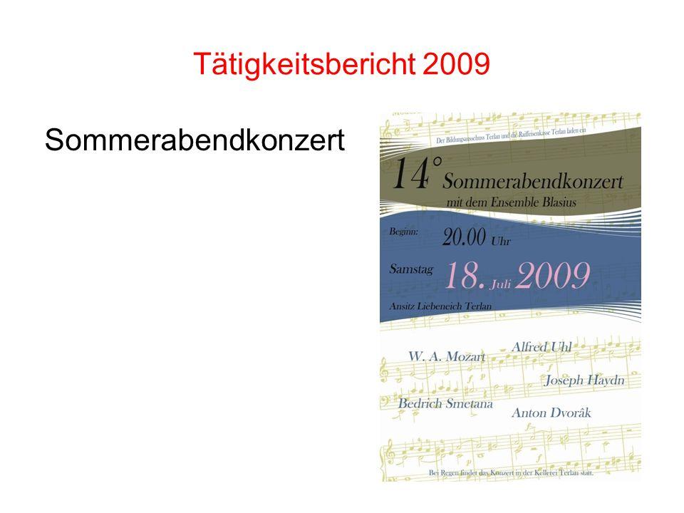 Tätigkeitsbericht 2009 Sommerabendkonzert
