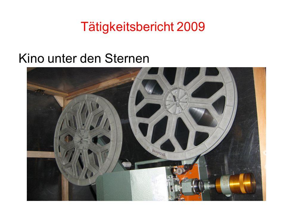 Tätigkeitsbericht 2009 Kino unter den Sternen