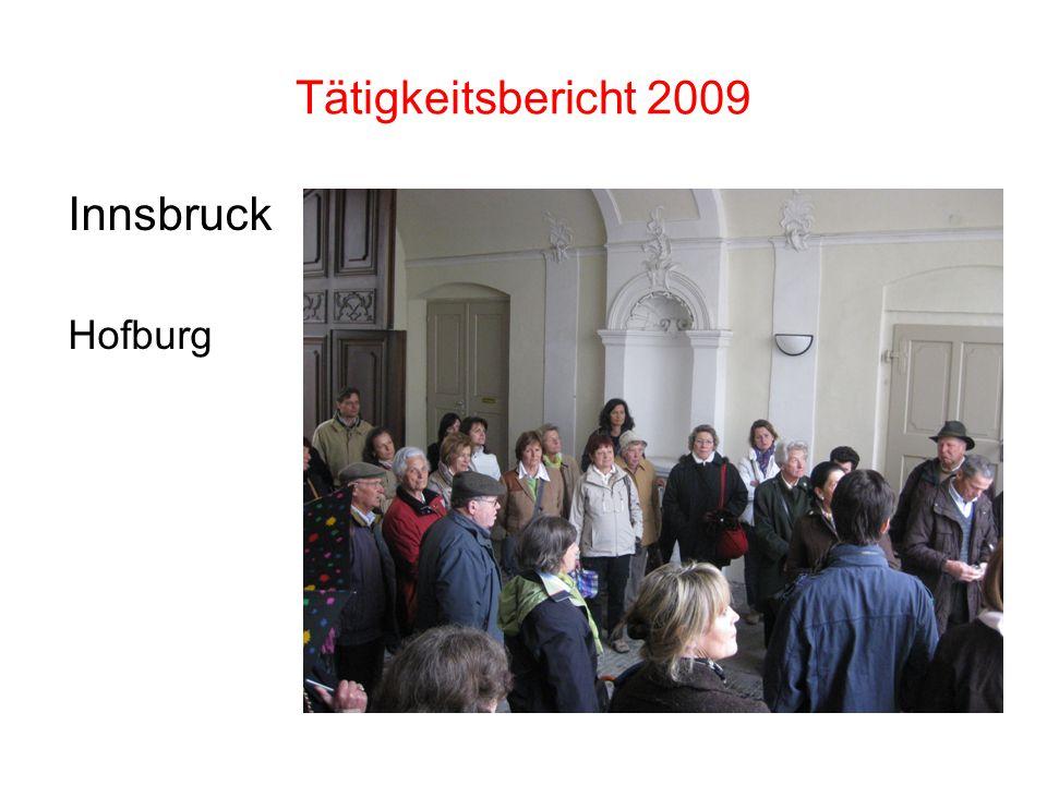 Tätigkeitsbericht 2009 Innsbruck Hofburg
